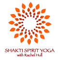 Shakti Spirit Yoga with Rachel Hull