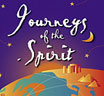 Journeys of the Spirit