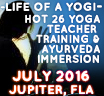 LIFE OF A YOGI ~ Hot Yoga Teacher Training  & Immersion