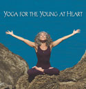 Yoga for the Young at Heart